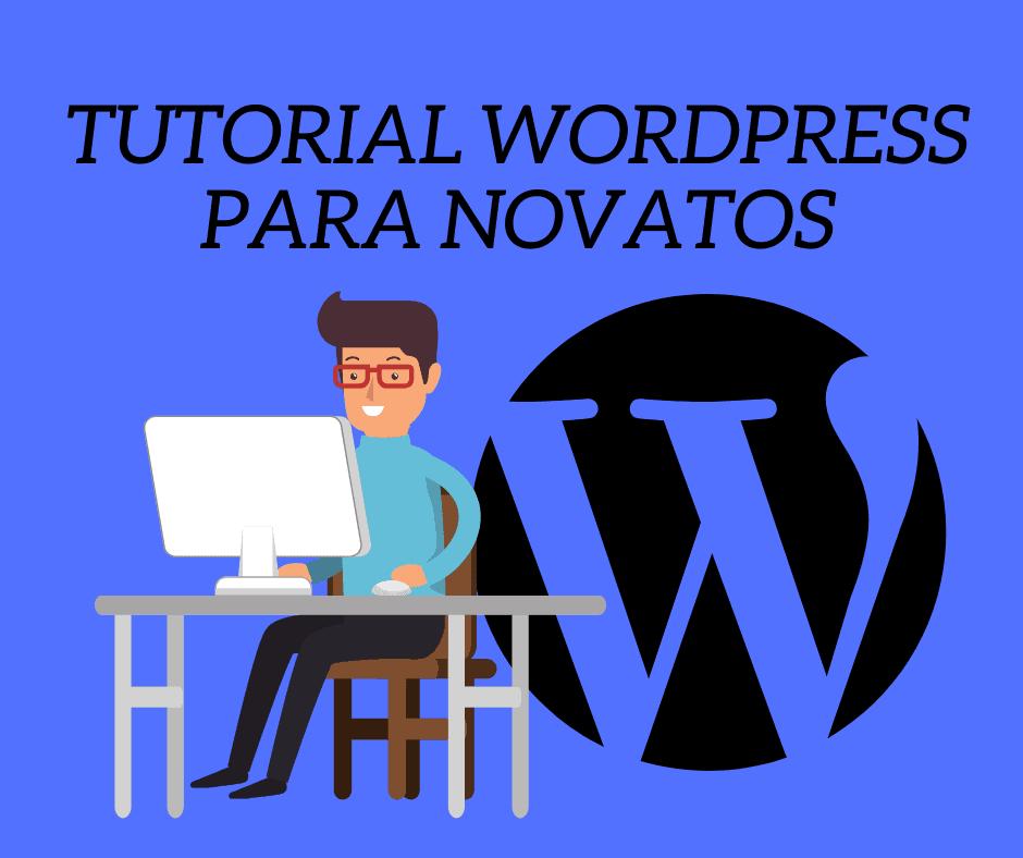 Tutorial wordpress para novatos