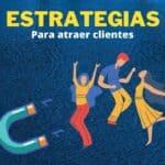 5 estrategias para atraer clientes con contenidos online