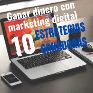 ganar dinero con marketing digital